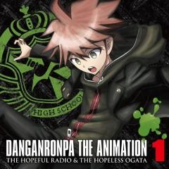ラジオCD「ダンガンロンパThe Animation 希望のラジオと絶望の緒方」Vol.1